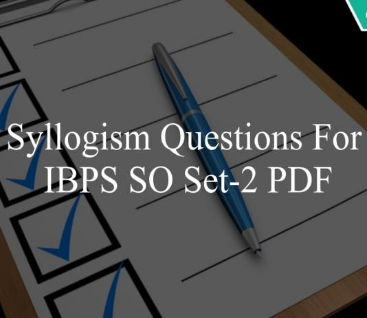 syllogism questions for ibps so set-2 pdf