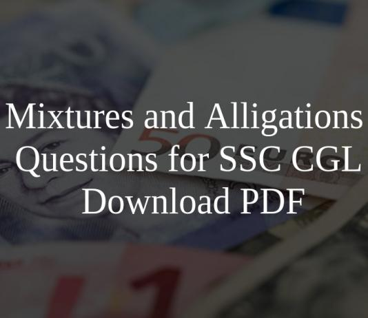 Mixtures and Alligations Questions for SSC CGL PDF