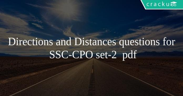 Directions and Distances questions for SSC-CPO set-2 pdf