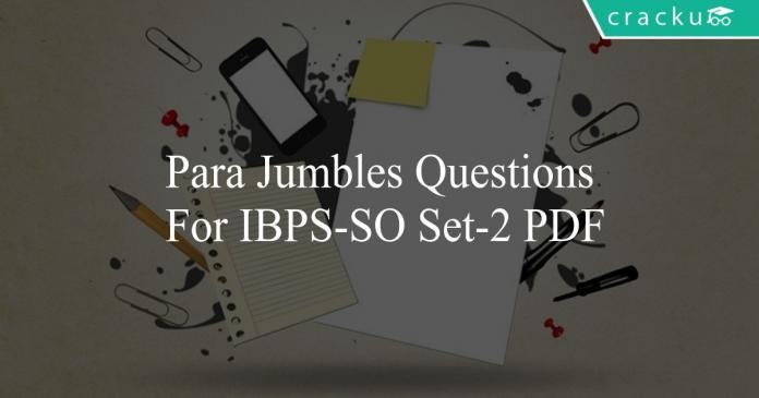 Para Jumbles questions for ibps-so set-2 pdf