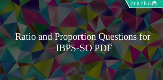 Ratio and Proportion Questions for IBPS-SO PDF