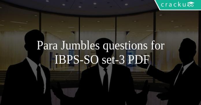 Para Jumbles questions for IBPS-SO set-3 PDF