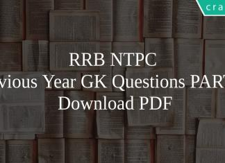 RRB NTPC Previous Year GK Questions PART-III