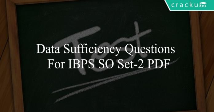 Data Sufficiency questions for ibps so set-2 pdf