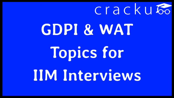 GDPI and WAT Topics for IIM Interview