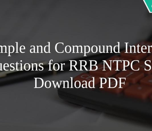 Simple and Compound Interest Questions for RRB NTPC Set-4