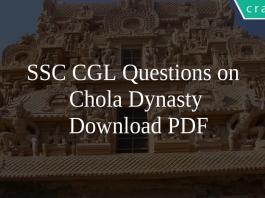 SSC CGL Questions on Chola Dynasty PDF