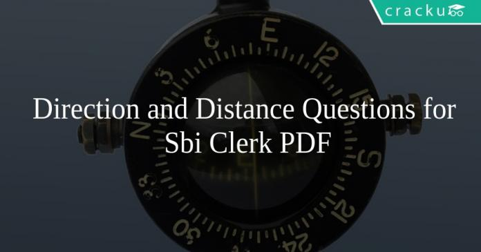 Direction and Distance Questions for Sbi Clerk PDF
