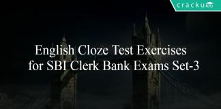 English Cloze Test Exercises for SBI Clerk Bank Exams Set-3
