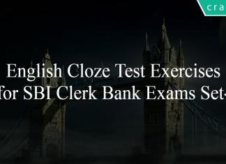 English Cloze Test Exercises for SBI Clerk Bank Exams Set-3