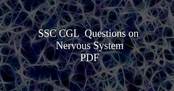 SSC CGL Questions on Nervous System PDF