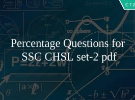 Percentage Questions for SSC CHSL set-2 pdf