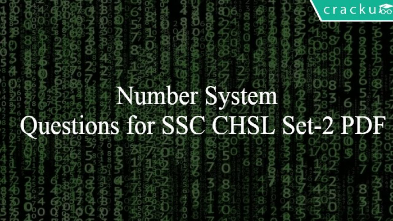 Number System Questions for SSC CHSL Set-2 PDF - Cracku