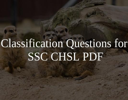 Classification Questions for SSC CHSL PDF