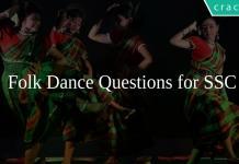 Folk Dance Questions for SSC
