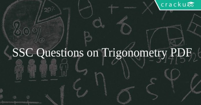 SSC Questions on Trigonometry PDF