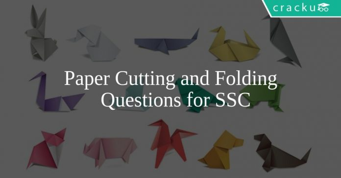 Paper Cutting and Folding Questions for SSC
