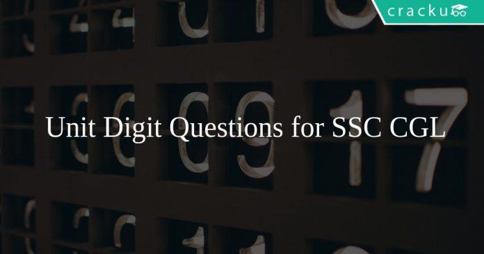Unit Digit Questions for SSC CGL