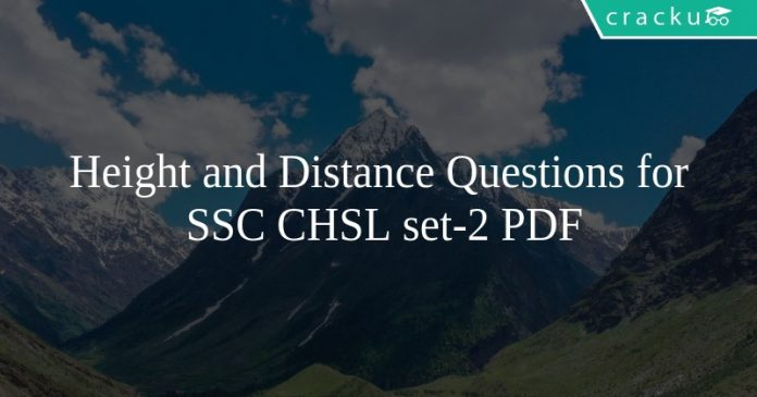 Height and Distance Questions for SSC CHSL set-2 PDF