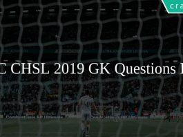 SSC CHSL 2019 GK Questions PDF