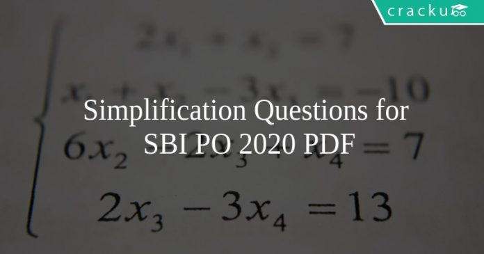 Simplification Questions for SBI PO 2020 PDF