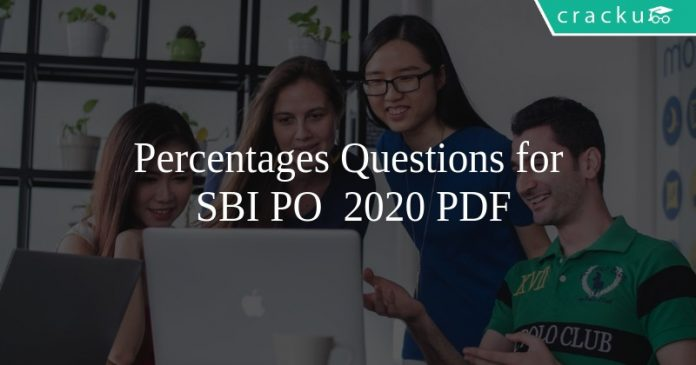 Percentages Questions for SBI PO 2020 PDF