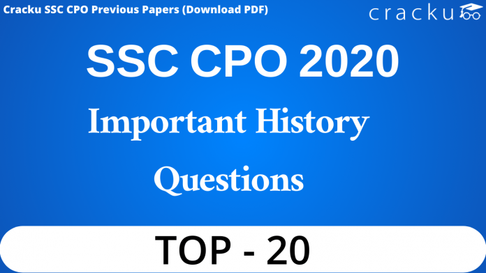 SSC CPO History Questions
