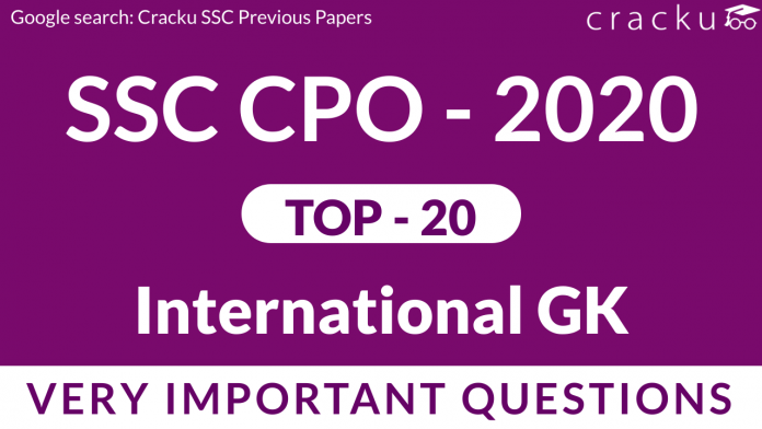 International GK Questions for SSC CPO PDF