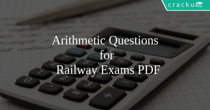 Arithmetic Questions for Railway Exams PDF