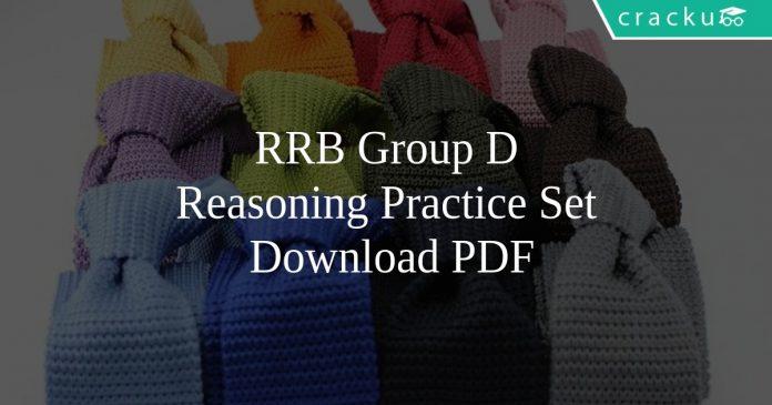 RRB Group D Reasoning Practice Set PDF
