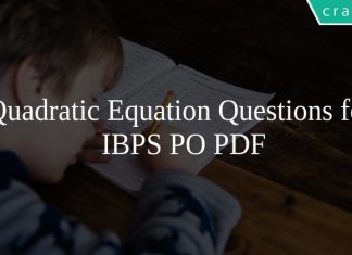 Quadratic Equation Questions for IBPS PO PDF