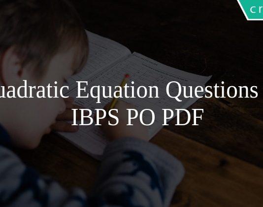 Quadratic Equation Questions for IBPS PO PDF