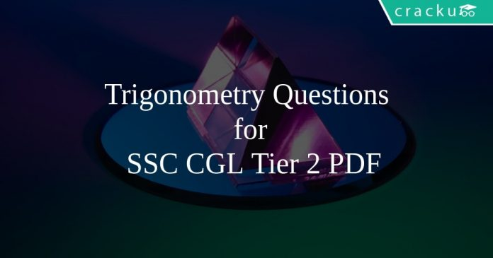 Trigonometry Questions for SSC CGL Tier 2 PDF