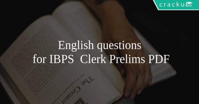 English questions for IBPS Clerk Prelims PDF