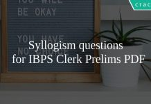 Syllogism questions for IBPS Clerk Prelims PDF