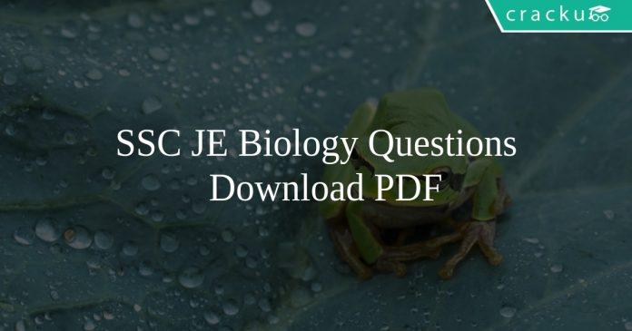 SSC JE Biology Questions PDF