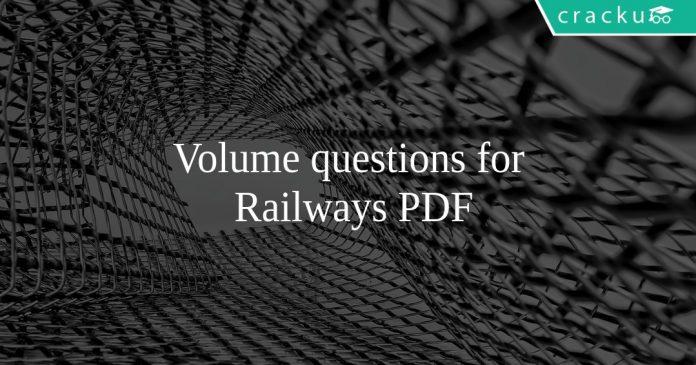 Volume questions for Railways PDF