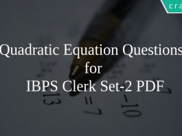 Quadratic Equation Questions for IBPS Clerk Set-2 PDF