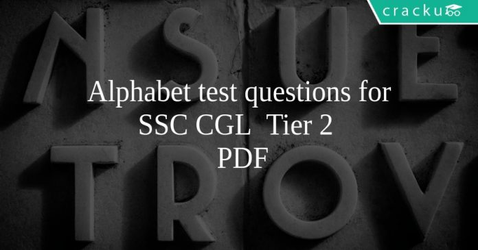 Alphabet test questions for SSC CGL Tier 2 PDF
