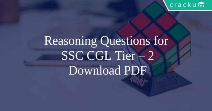 Reasoning Questions for SSC CGL Tier – 2 PDF