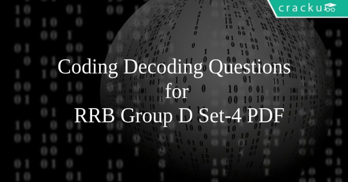 Coding Decoding Questions for RRB Group D Set-4 PDF