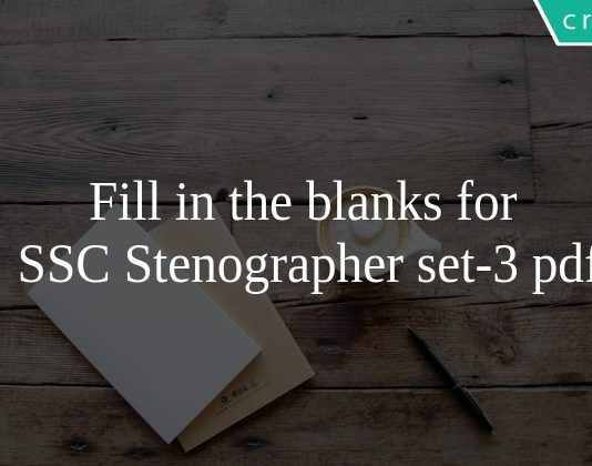 Fill in the blanks for SSC Stenographer set-3 pdf