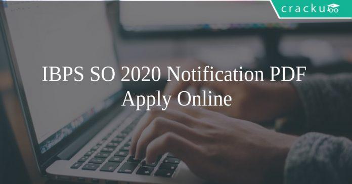 IBPS SO 2020 Notification PDF