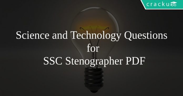 Science and Technology Questions for SSC Stenographer PDF