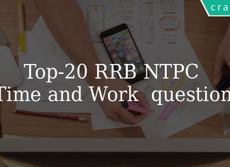 Top 20 RRB NTPC Time and Work Questions