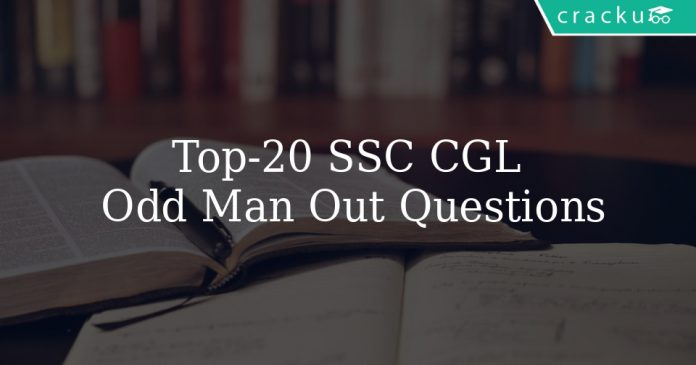 Top 20 SSC CGL Odd Man Out Questions