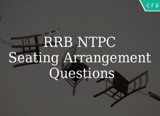 RRB NTPC Seating Arrangement Questions