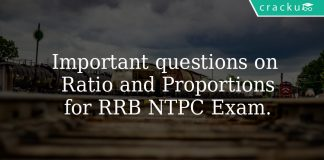 Important Questions On Ratio and Proportions for RRB NTPC Exam