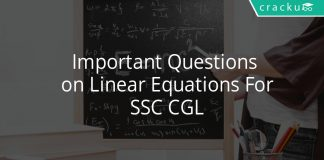 Important Questions On Linear Equations For SSC CGL