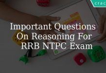 Important Questions On Reasoning For RRB NTPC Exam